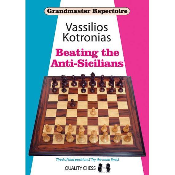 Grandmaster Repertoire 6A: Beating the Anti-Sicilians