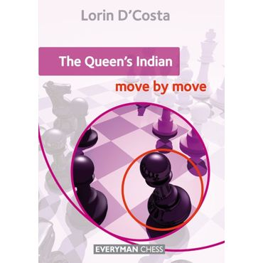 Move by Move: the Queen's Indian