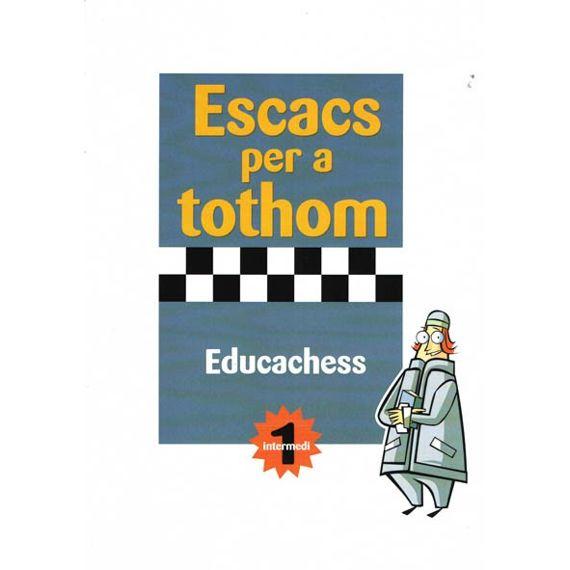 Escacs per a tothom Intermedi I