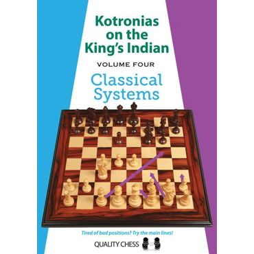 Kotronias on the King's Indian vol. 4 - Classical Systems (cartoné)