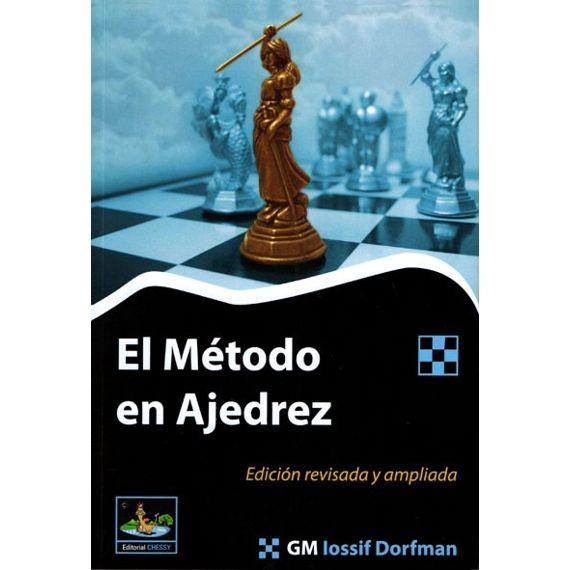 El Método en Ajedrez (2ª ed.)