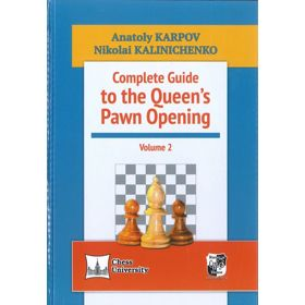 Complete Guide to the Queen's Pawn Opening vol. 2