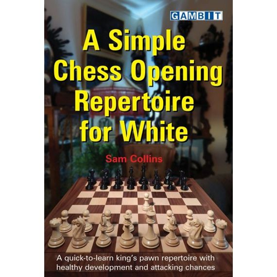 A Simple Chess Opening Repertoire