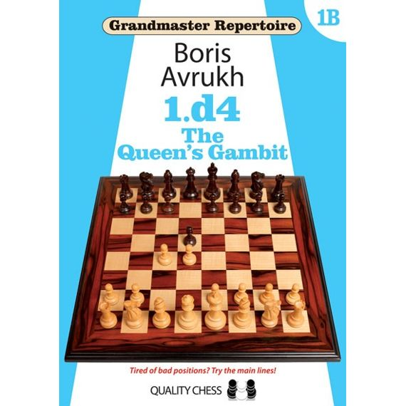 Grandmaster Repertoire 1B: the Queen's Gambit