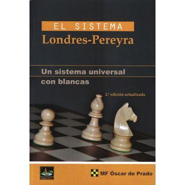 El Sistema Londres-Pereyra (2ª ed.)