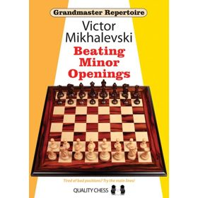 Grandmaster Repertoire 19: Beating Minor Openings (cartoné)