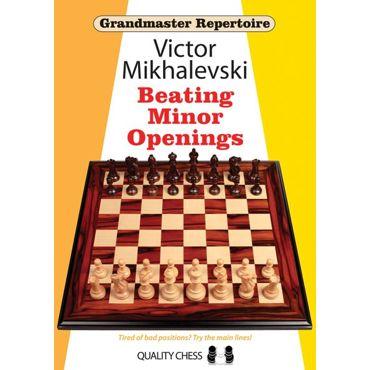 Grandmaster Repertoire 19: Beating Minor Openings (cartoné)