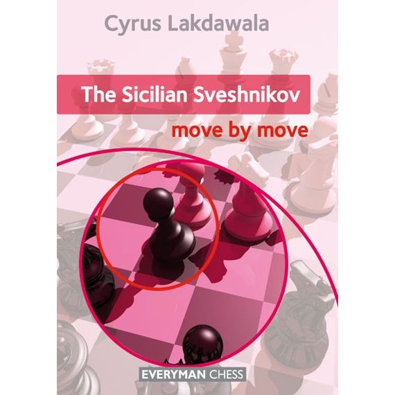 Move by Move: the Sicilian Sveshnikov