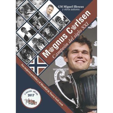Magnus Carlsen, Campeón del Siglo XXI (3ª ed.)