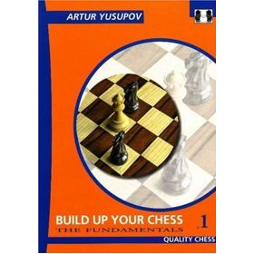 Build Up Your Chess 1. The Fundamentals (cartoné)