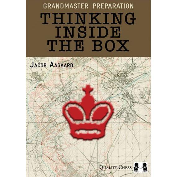 Grandmaster Preparation: Thinking Inside the Box (cartoné)