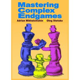 Mastering Complex Endgames (Thinkers)
