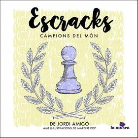 Escracks. Campions del Món