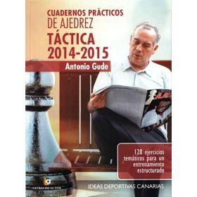 Cuadernos Prácticos de Ajedrez. Táctica 2014-2015