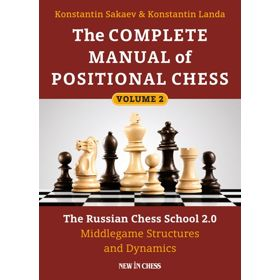 The Complete Manual of Positional Chess, Vol. 2