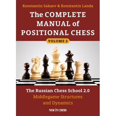 The Complete Manual of Positional Chess 2