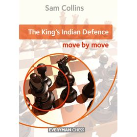 Move by Move: the King's Indian