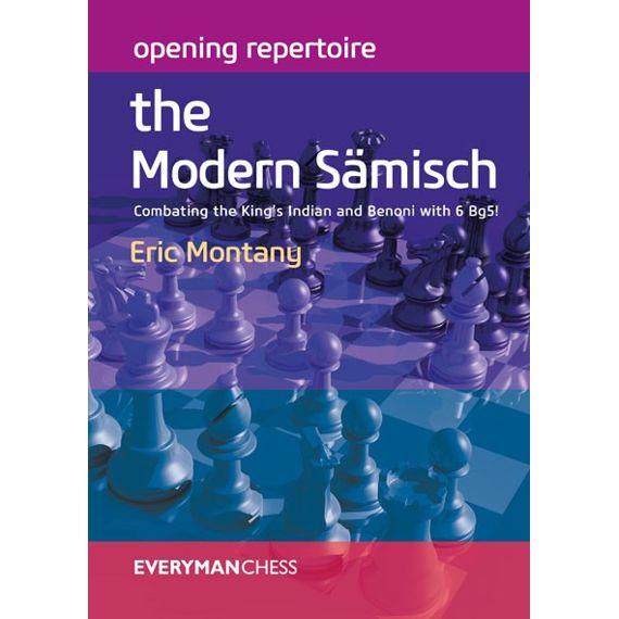 Opening Repertoire: the Modern Sämisch