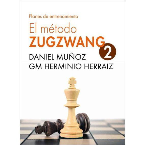 El Método Zugzwang 2: Métodos de Entrenamiento