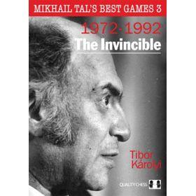 Mikhail Tal's Best Games 3: The Invincible (cartoné)