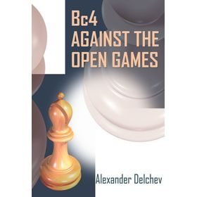 Bc4 Against the Open Games