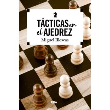 Tácticas en el Ajedrez (2ª ed.)