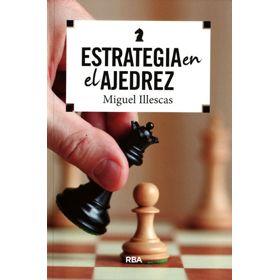 Estrategia en el Ajedrez (2ª ed.)