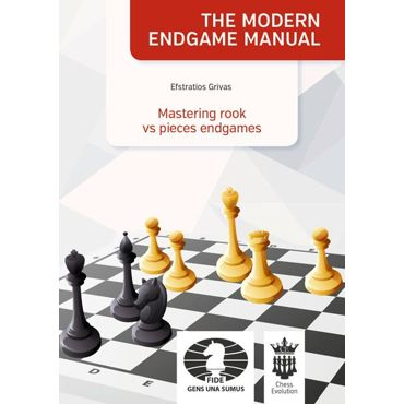 The Modern Endgame Manual: Mastering Rook vs Pieces Endgames