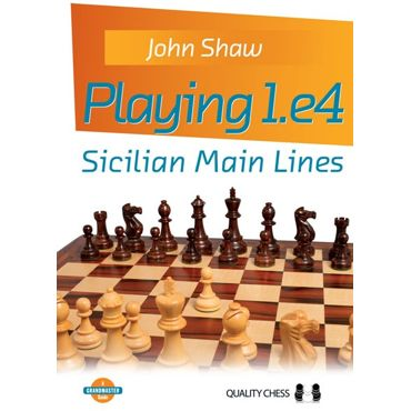 Playing 1.e4: Sicilian Main Lines (cartoné)