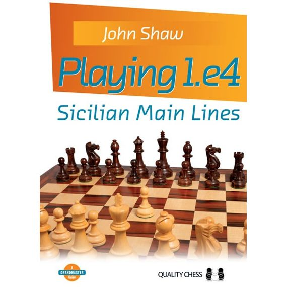 Playing 1.e4: Sicilian Main Lines