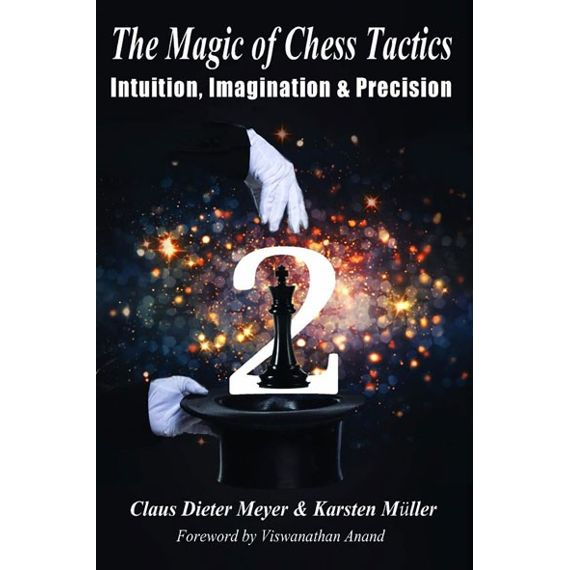 The Magic of Chess Tactics 2