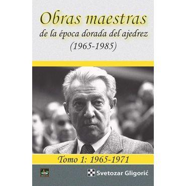 Obras maestras Gligoric Tomo 1: 1965-1971