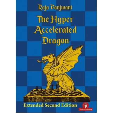 The Hyper Accelerated Dragon (Extended 2nd ed.)