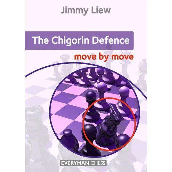 Move by Move: The Chigorin Defence