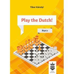 Play the Dutch! Part 1