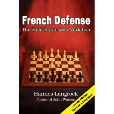 French Defense: The Solid Rubinstein Variation (2nd ed.)