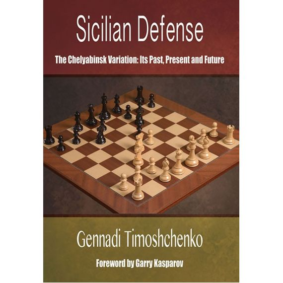 Sicilian Defense: The Chelyabinsk Variation