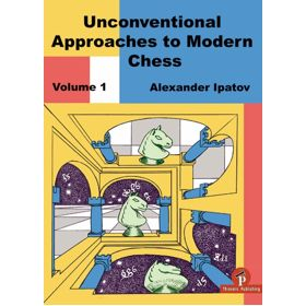 Unconventional Approaches in Modern Chess