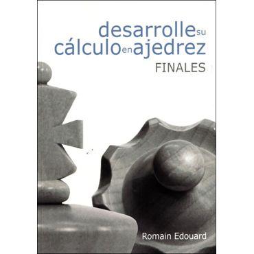 Desarrolle su Cálculo en Ajedrez - 2. Finales