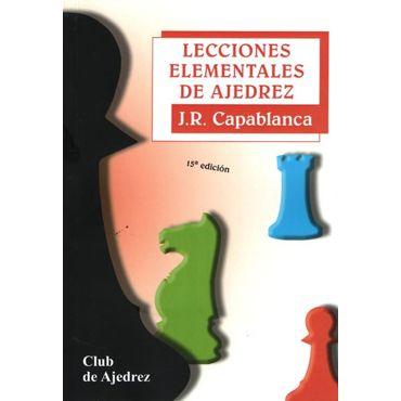Lecciones Elementales de Ajedrez (15ª ed.)