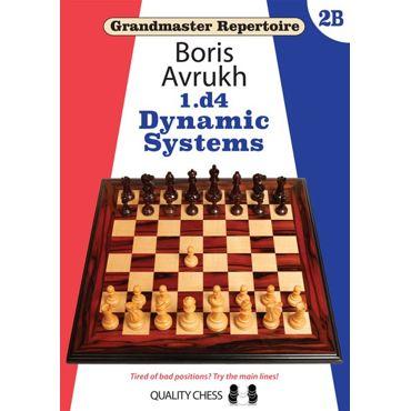 Grandmaster Repertoire 2B: 1.d4 Dynamic Systems
