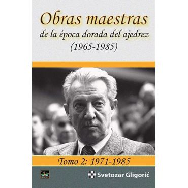 Obras maestras Gligoric Tomo 2: 1971-1985