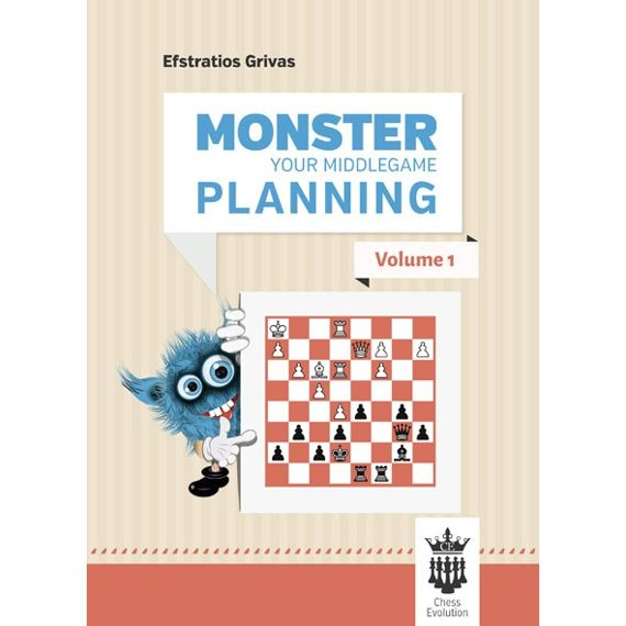 Monster Your Middlegame Planning vol. 1
