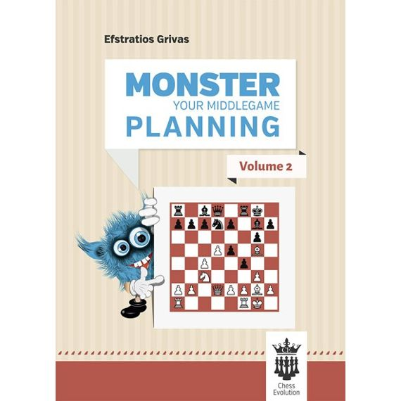 Monster Your Middlegame Planning vol. 2