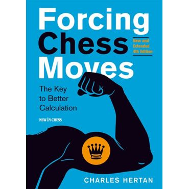 Forcing Chess Moves (Extended 4th ed.)