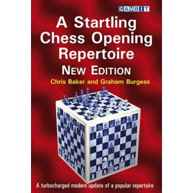 A Startling Chess Opening Repertoire (New Ed.)