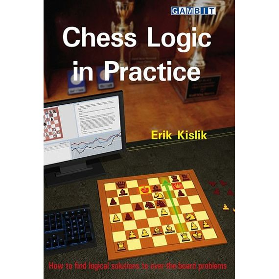 Chess Logic in Practice