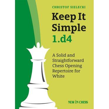 Keep It Simple 1.d4