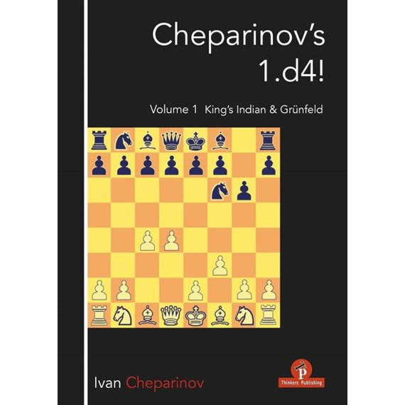Cheparinov's 1.d4! Vol. 1: King's Indian & Grünfeld