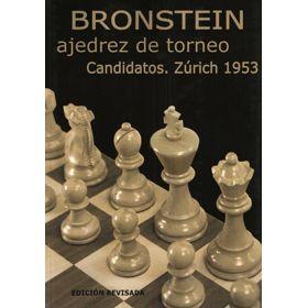 Ajedrez de Torneo - Candidatos Zúrich 1953